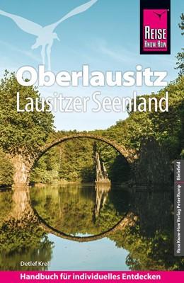Abbildung von Krell   Reise Know-How Reiseführer Oberlausitz, Lausitzer Seenland mit Zittauer Gebirge   4. Auflage   2021   beck-shop.de