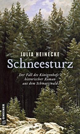 Abbildung von Heinecke   Schneesturz - Der Fall des Königenhofs   1. Auflage   2021   beck-shop.de