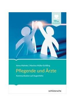 Abbildung von Mahnke / Müller-Schilling   Pflegende und Ärzte   1. Auflage   2020   beck-shop.de