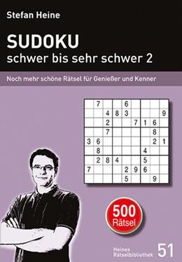 Abbildung von Heine   SUDOKU - schwer bis sehr schwer 2   1. Auflage   2020   beck-shop.de