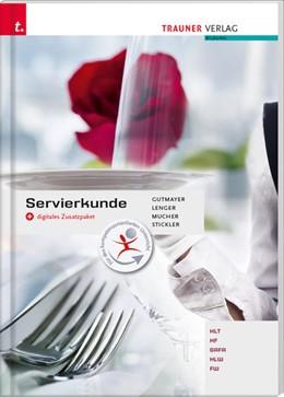 Abbildung von Gutmayer / Lenger | Servierkunde + digitales Zusatzpaket | 4. Auflage | 2020 | beck-shop.de