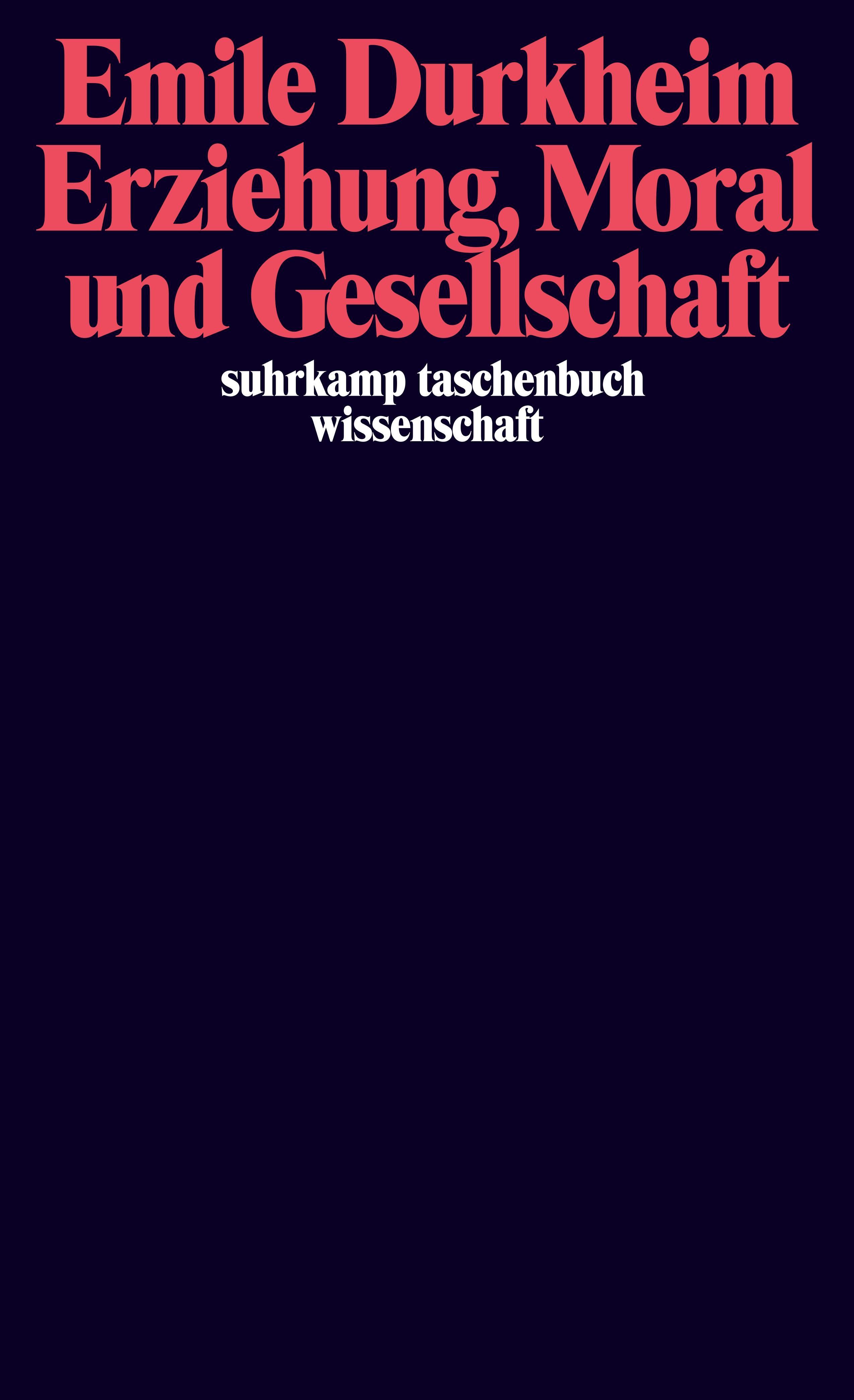 Abbildung von Durkheim | Erziehung, Moral und Gesellschaft | 1984