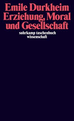 Abbildung von Durkheim   Erziehung, Moral und Gesellschaft   1984   Vorlesung an der Sorbonne 1902...   487