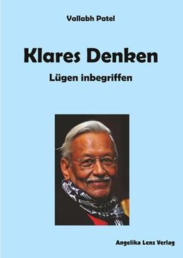 Abbildung von Patel   Klares Denken - Lügen inbegriffen   1. Auflage   2020   beck-shop.de