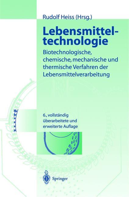 Abbildung von Heiss | Lebensmitteltechnologie | 6. völlig überarb. Aufl. | 2003