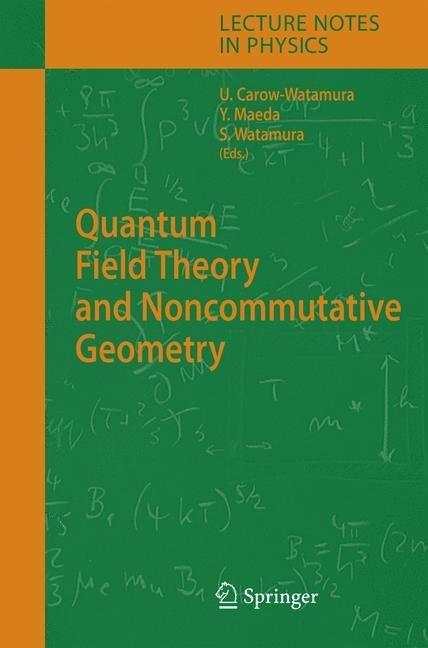 Abbildung von Carow-Watamura / Maeda / Watamura   Quantum Field Theory and Noncommutative Geometry   2005