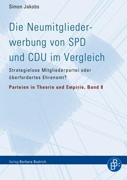 Abbildung von Jakobs / Jun | Die Neumitgliederwerbung von SPD und CDU im Vergleich | 1. Auflage | 2020 | 8 | beck-shop.de