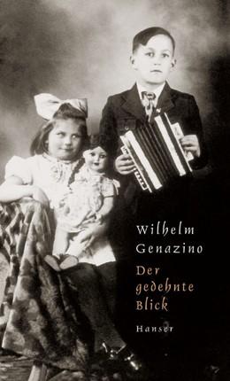 Abbildung von Genazino   Der gedehnte Blick   2004