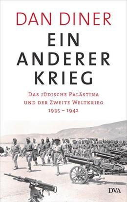 Abbildung von Diner | Ein anderer Krieg | 1. Auflage | 2021 | beck-shop.de