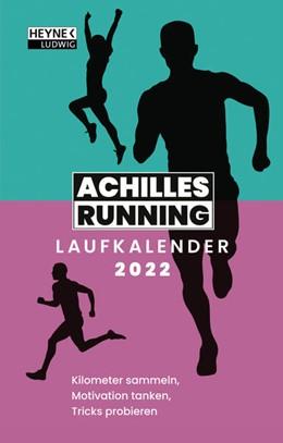 Abbildung von Achilles Running | Der Achilles Laufkalender 2022 Taschenkalender | 1. Auflage | 2021 | beck-shop.de