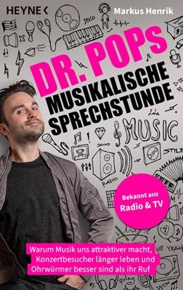 Abbildung von Henrik | Dr. Pops musikalische Sprechstunde | 1. Auflage | 2021 | beck-shop.de
