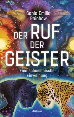 Abbildung von Rainbow | Der Ruf der Geister | 1. Auflage | 2021 | beck-shop.de