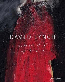 Abbildung von Lynch / McKenna | David Lynch. Someone is in my House | 1. Auflage | 2021 | beck-shop.de
