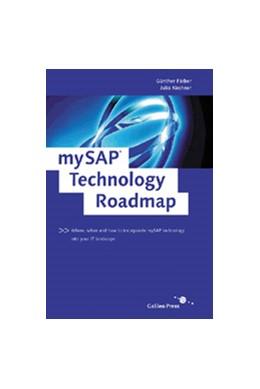 Abbildung von Faerber / Kirchner | mySAP Technology Roadmap | 2003 | Where, when and how to incorpo...