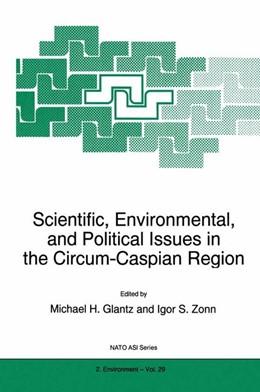 Abbildung von Glantz / Zonn | Scientific, Environmental, and Political Issues in the Circum-Caspian Region | 1. Auflage | 1997 | 29 | beck-shop.de