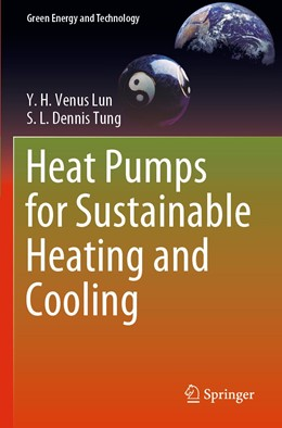 Abbildung von Lun / Tung | Heat Pumps for Sustainable Heating and Cooling | 1. Auflage | 2020 | beck-shop.de