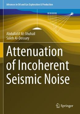 Abbildung von Al-Shuhail / Al-Dossary   Attenuation of Incoherent Seismic Noise   1. Auflage   2020   beck-shop.de