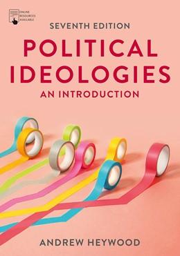 Abbildung von Heywood | Political Ideologies | 7. Auflage | 2021 | beck-shop.de