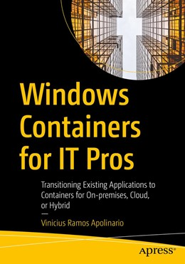 Abbildung von Ramos Apolinario | Windows Containers for IT Pros | 1. Auflage | 2021 | beck-shop.de
