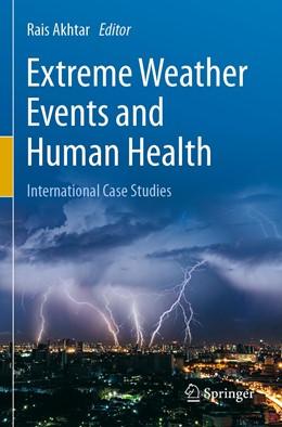 Abbildung von Akhtar | Extreme Weather Events and Human Health | 1. Auflage | 2020 | beck-shop.de