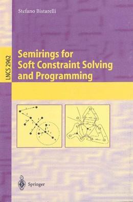 Abbildung von Bistarelli   Semirings for Soft Constraint Solving and Programming   2004   2962