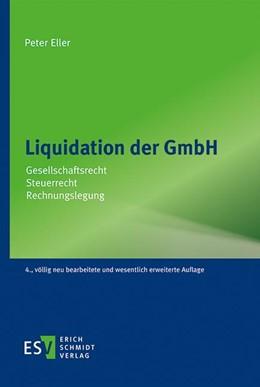 Abbildung von Eller | Liquidation der GmbH | 4. Auflage | 2021 | beck-shop.de