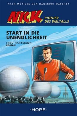 Abbildung von Hartmann | Nick - Pionier des Weltalls | 1. Auflage | 2020 | beck-shop.de