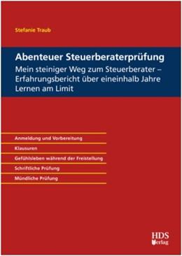 Abbildung von Traub | Abenteuer Steuerberaterprüfung | 1. Auflage | 2020 | beck-shop.de