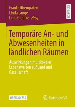 Abbildung von Othengrafen / Lange | Temporäre An- und Abwesenheiten in ländlichen Räumen | 1. Auflage | 2021 | beck-shop.de
