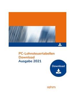 Abbildung von PC-Lohnsteuertabellen 2021 Einzelplatzversion   1. Auflage   2021   beck-shop.de