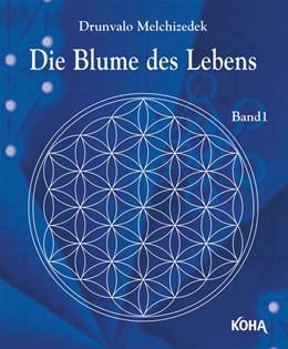 Abbildung von Drunvalo   Die Blume des Lebens   1. Auflage   2020   beck-shop.de