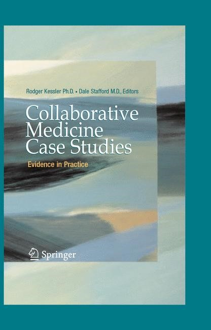 Abbildung von Kessler / Stafford | Collaborative Medicine Case Studies | 2008