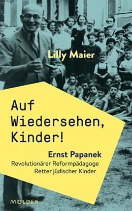 Abbildung von Maier | Auf Wiedersehen, Kinder! | 1. Auflage | 2021 | beck-shop.de