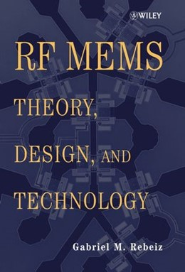 Abbildung von Rebeiz | RF MEMS | 2003 | Theory, Design, and Technology
