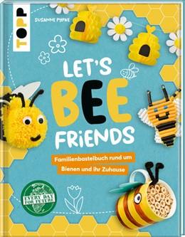Abbildung von Pypke | Let's Bee Friends | 1. Auflage | 2021 | beck-shop.de