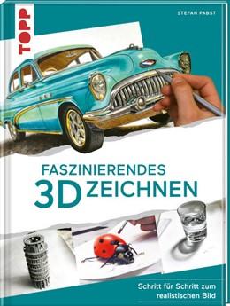 Abbildung von Pabst | Faszinierendes 3D-Zeichnen | 1. Auflage | 2021 | beck-shop.de
