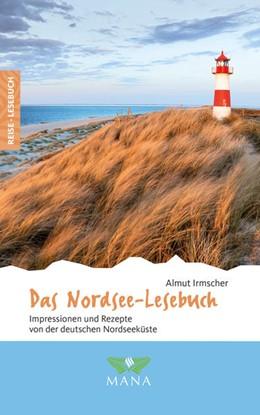 Abbildung von Irmscher | Das Nordsee-Lesebuch | 1. Auflage | 2021 | beck-shop.de