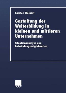 Abbildung von Steinert | Gestaltung der Weiterbildung in kleinen und mittleren Unternehmen | 2002 | Situationsanalyse und Entwickl...