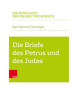 Abbildung von Ostmeyer | Die Briefe des Petrus und des Judas | 1. Auflage | 2021 | beck-shop.de