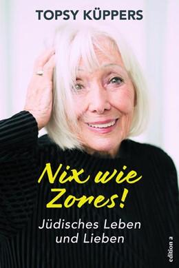 Abbildung von Küppers   Nix wie Zores!   1. Auflage   2021   beck-shop.de