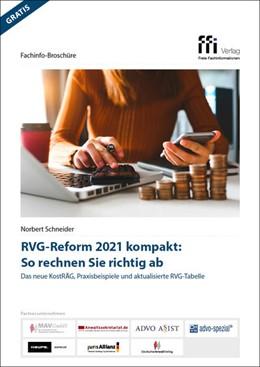 Abbildung von Schneider (Hrsg.) | RVG-Reform 2021 kompakt: So rechnen Sie richtig ab | 1. Auflage | 2020 | beck-shop.de