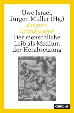 Abbildung von Israel / Müller   Körper-Kränkungen   1. Auflage   2021   beck-shop.de