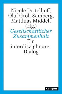Abbildung von Deitelhoff / Groh-Samberg | Gesellschaftlicher Zusammenhalt | 1. Auflage | 2020 | beck-shop.de