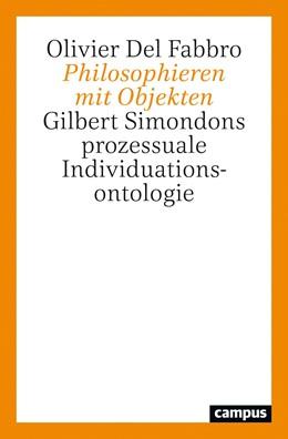 Abbildung von Del Fabbro   Philosophieren mit Objekten   1. Auflage   2021   beck-shop.de