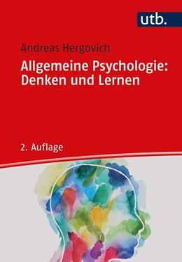 Abbildung von Hergovich | Allgemeine Psychologie: Denken und Lernen | 2. Auflage | 2021 | beck-shop.de
