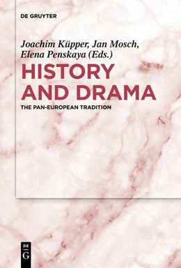 Abbildung von Küpper / Mosch | History and Drama | 1. Auflage | 2020 | beck-shop.de