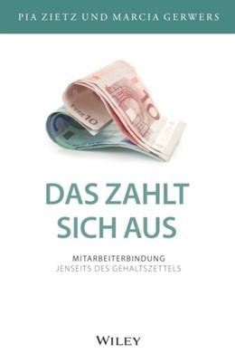 Abbildung von Gerwers / Zietz | Das zahlt sich aus | 1. Auflage | 2021 | beck-shop.de