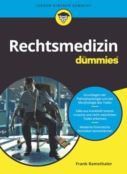 Abbildung von Ramsthaler | Rechtsmedizin für Dummies | 1. Auflage | 2021 | beck-shop.de