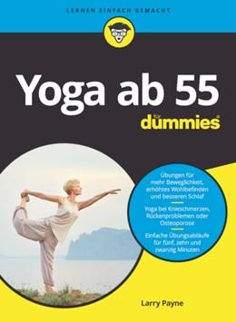 Abbildung von Payne | Yoga ab 55 für Dummies | 1. Auflage | 2021 | beck-shop.de