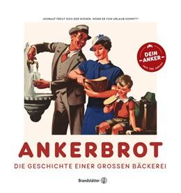 Abbildung von Rapp / Kristan | Ankerbrot | 1. Auflage | 2021 | beck-shop.de